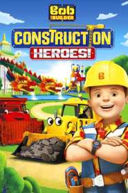 Bob the Builder: Construction Heroes (2016)