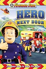 Fireman Sam: The New Hero Next Door (2008)