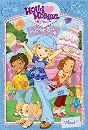 Holly Hobbie and Friends: Surprise Party (2007)