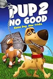 Pup 2 No Good (2016)