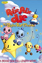 Rolie Polie Olie: The Baby Bot Chase (2003)