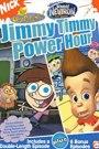 Jimmy Timmy Power Hour (2004)