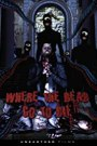 Where the Dead Go to Die (2012)