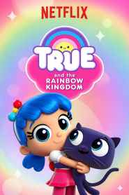 True and the Rainbow Kingdom Season 1