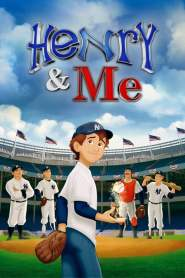 Henry & Me (2014)