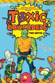 Toxic Crusaders The Movie (1997)