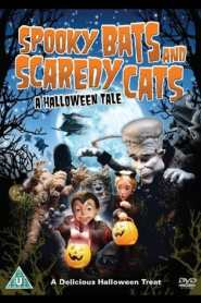 Spooky Bats and Scaredy Cats (2009)