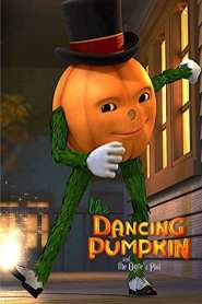 The Dancing Pumpkin and the Ogre's Plot (2017)