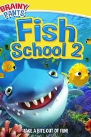 Fish School 2 (2019)
