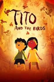 Tito and the Birds (2019)