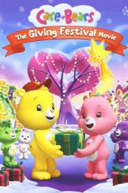 Care Bears: The Giving Festival (2010)