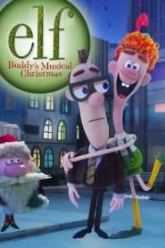 Elf: Buddy's Musical Christmas (2014)