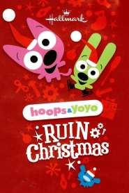 Hoops & Yoyo Ruin Christmas (2011)
