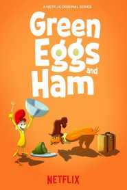 Green Eggs and Ham Season 1