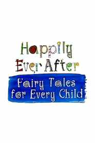 Happily Ever After: Fairy Tales for Every Child Season 3