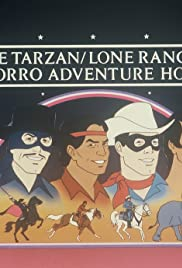 The Tarzan/Lone Ranger Adventure Hour