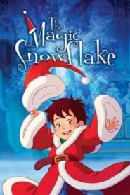The Magic Snowflake (2013)