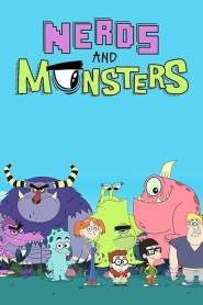 Nerds And Monsters Season 1