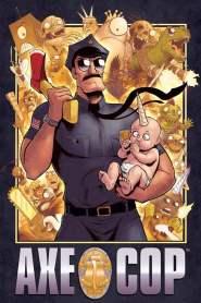 Axe Cop Season 1