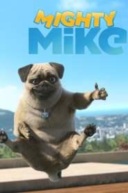Mighty Mike Season 1