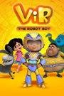 ViR: The Robot Boy Season 1