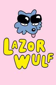 Lazor Wulf Season 2