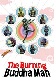 The Burning Buddha Man (2013)