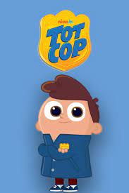Tot Cop Season 1
