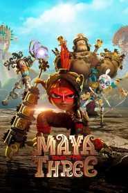 Maya and the Three Season 1