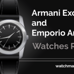 Armani Exchange and Emporio Armani Watches Review