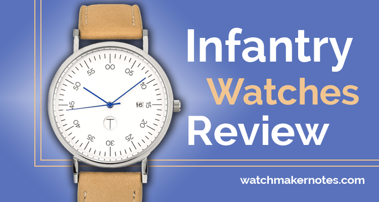 Infantry watches review