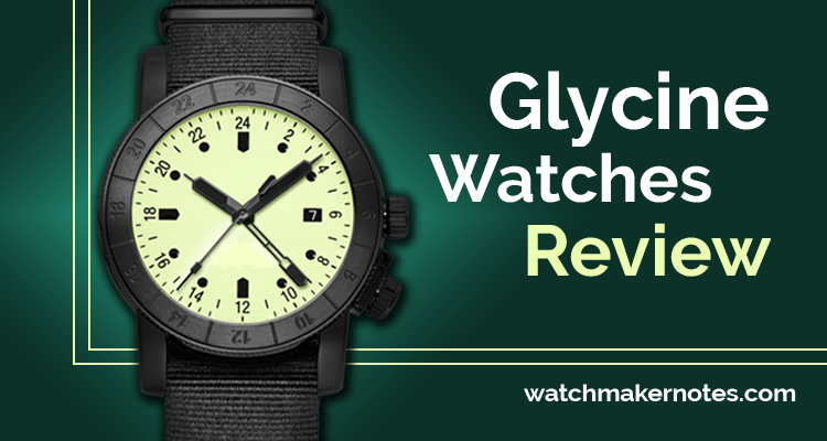 Glycine watches review