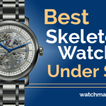 Best Skeleton Watches Under $500 (2021)