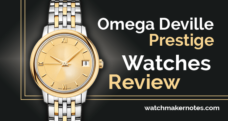 Omega Deville Prestige Watches Review