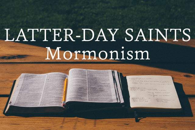 Questions about Latter-day Saints / Mormonism