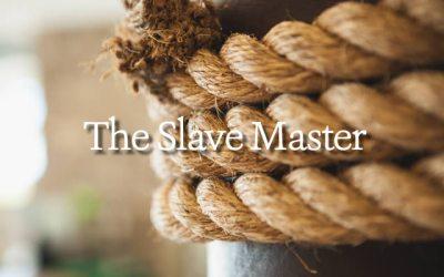 The Slave Master