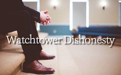 Watchtower Dishonesty