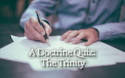 A Doctrine Quiz: The Trinity
