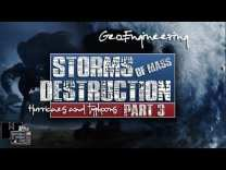 STORMS OF MASS DESTRUCTION 2018 – (Part 3)