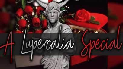 Valentine's Day (The Price of Love) – A Lupercalia Special