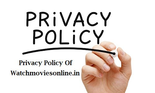 privacy policy of watch movies online