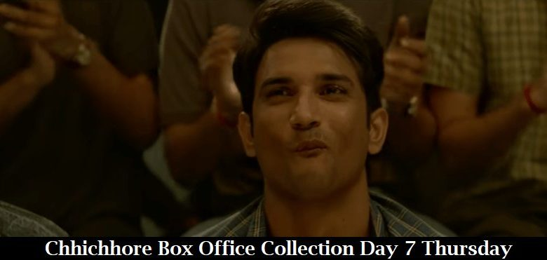Chhichhore Box Office Collection Day 7 Thursday