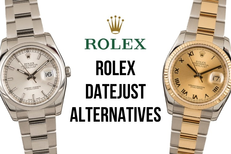 Rolex Datejust Alternatives