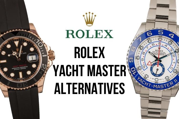 Rolex Yacht Master Alternatives