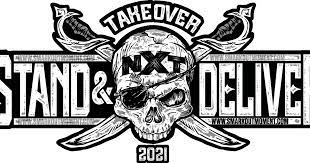 Watch WWE NxT TakeOver : Stand And Deliver Day 2 2021 4/8/21