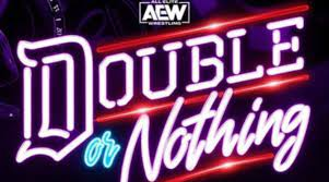 Watch AEW Double Or Nothing 2021 5/30/21