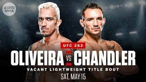 Watch UFC 262: Oliveira vs. Chandler 5/15/21