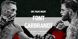 Watch UFC Fight Night Font vs. Garbrandt 5/22/21
