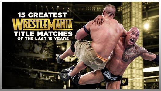 watch 15 greatest wrestlemania title matches