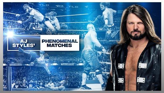 watch aj styles most phenomenal matches